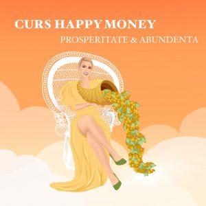 happy-money-curs-abundenta-si-prosperitate